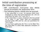 initial contribution processing at the time of registration