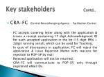 key stakeholders contd