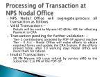processing of transaction at nps nodal office