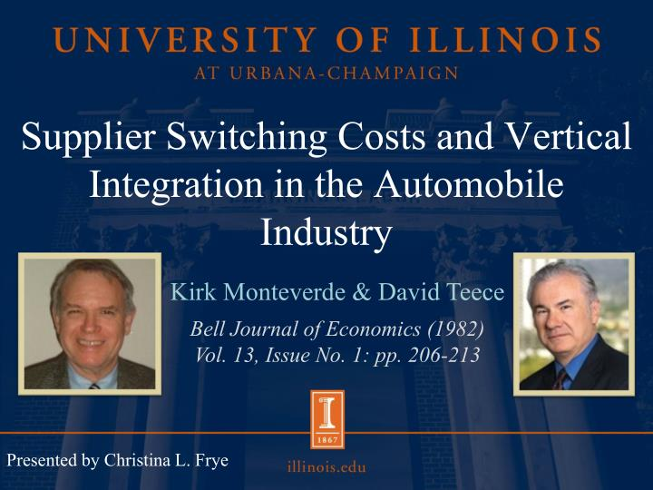 supplier switching costs and vertical integration in the automobile industry n.