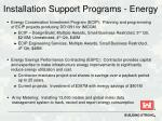 installation support programs energy1
