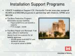 installation support programs