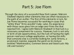 part 5 joe flom