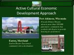 active cultural economic development approach
