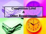 competition level other requirements