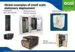 global examples of small scale stationary deployment
