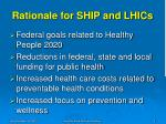 rationale for ship and lhics
