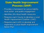 state health improvement process ship