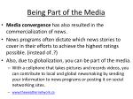 being part of the media