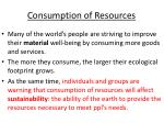 consumption of resources
