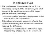 the resource gap