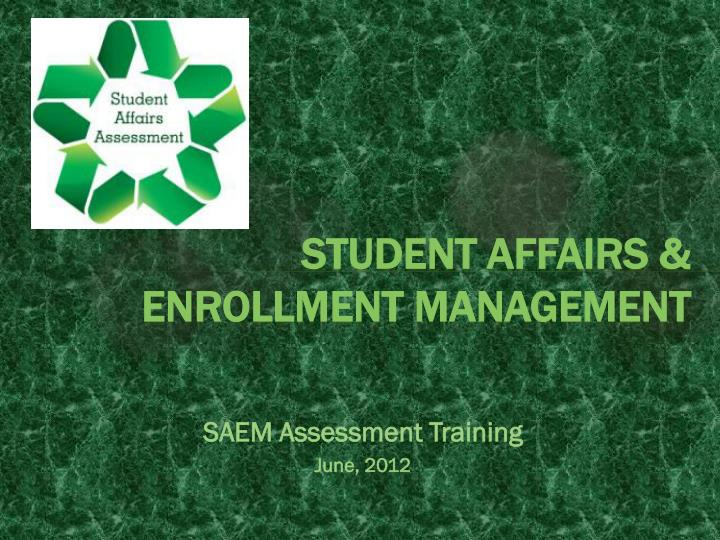 student affairs enrollment management n.