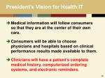 president s vision for health it