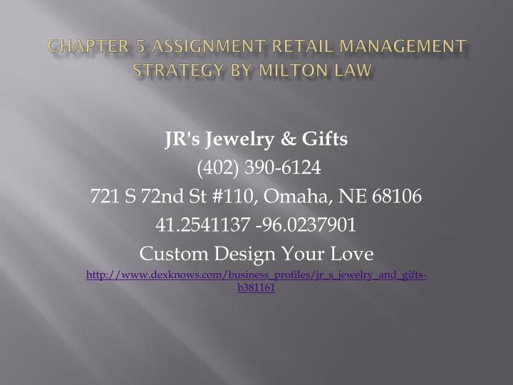 chapter 5 assignment retail management strategy by milton law n.