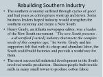 rebuilding southern industry
