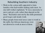 rebuilding southern industry1