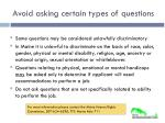 avoid asking certain types of questions