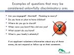 examples of questions that may be considered unlawfully discriminatory are