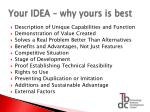 your idea why yours is best
