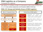 enh logistics as a company company at a glance