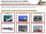 opportunity areas for sme s cargo personnel transportation detail