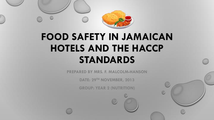 food safety in jamaican hotels and the haccp standards n.