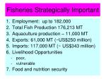 fisheries strategically important