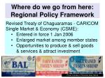 where do we go from here regional policy framework