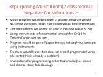 repurposing music room 2 classrooms negative considerations