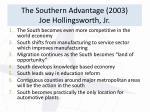 the southern advantage 2003 joe hollingsworth jr