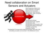 need collaboration on smart sensors and actuators