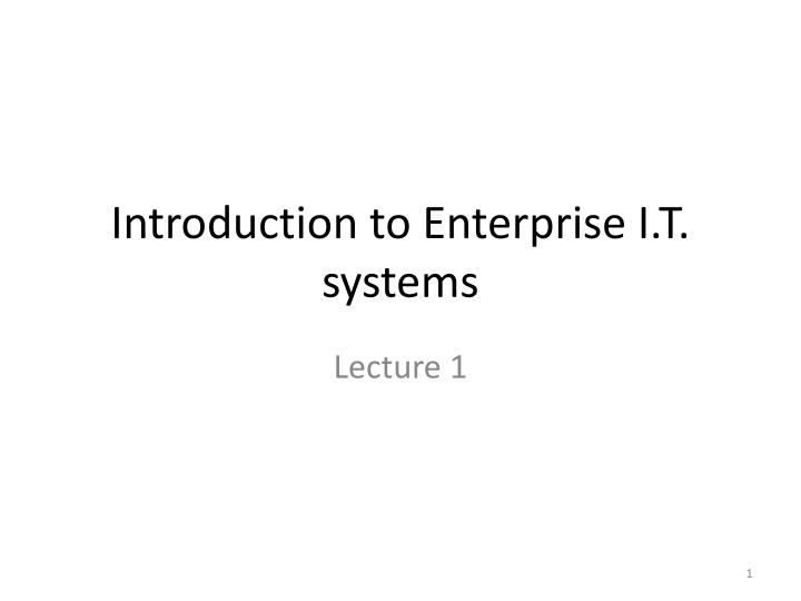 introduction to enterprise i t systems n.