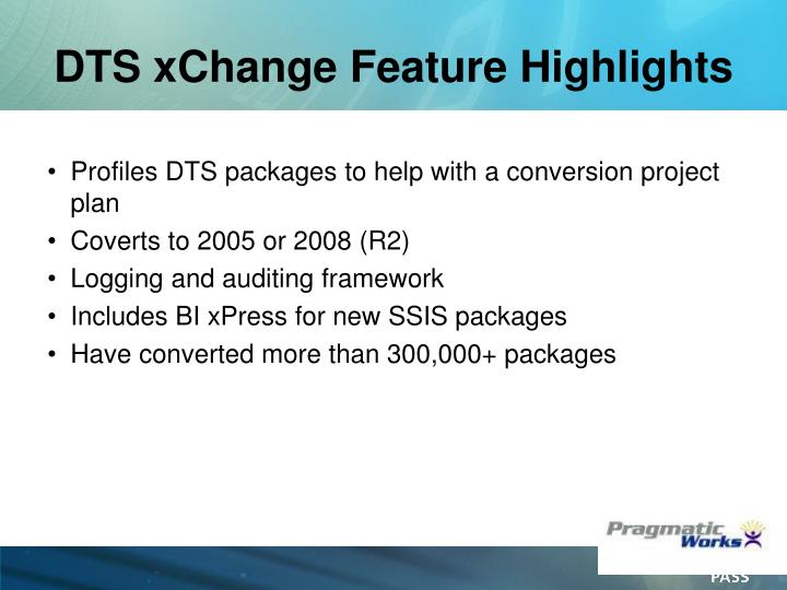 DTS xChange Feature Highlights