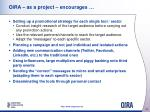 oira as a project encourages