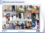 oira tools under development