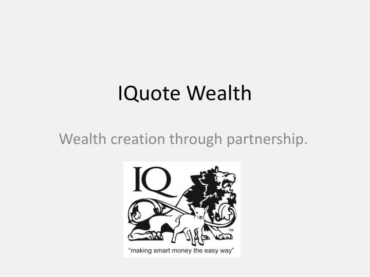 iquote wealth n.