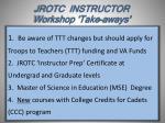 jrotc instructor workshop take aways