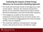 evaluating the impacts of state energy efficiency an econometric modeling approach1