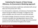 evaluating the impacts of state energy efficiency an econometric modeling approach2