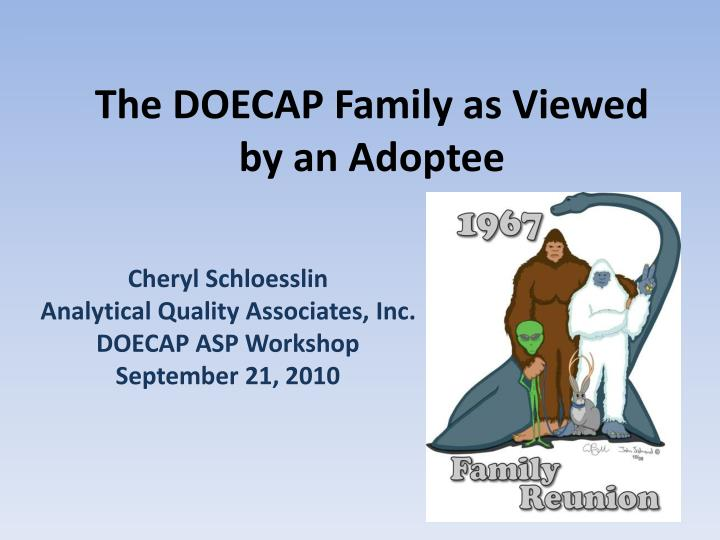 the doecap family as viewed by an adoptee n.