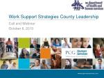 work support strategies county leadership