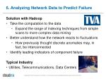 6 analyzing network data to predict failure1