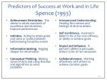 predictors of success at work and in life spence 1993