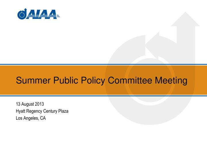 summer public policy committee meeting n.