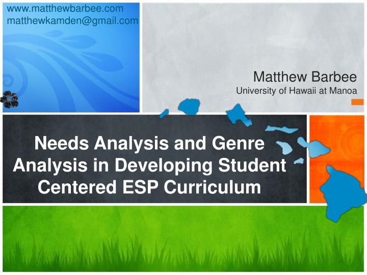 needs analysis and genre analysis in developing student centered esp curriculum n.