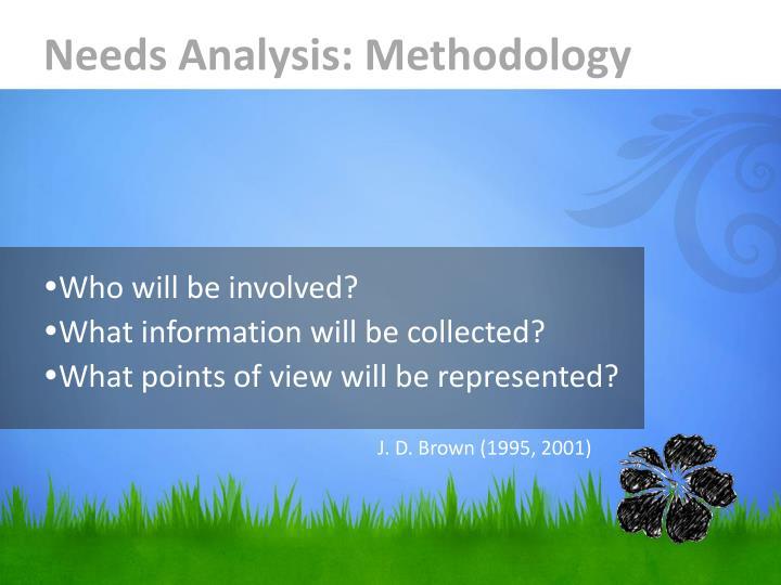 Needs Analysis: Methodology