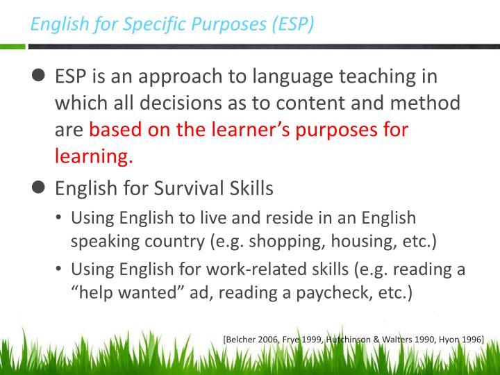 English for Specific Purposes (ESP)