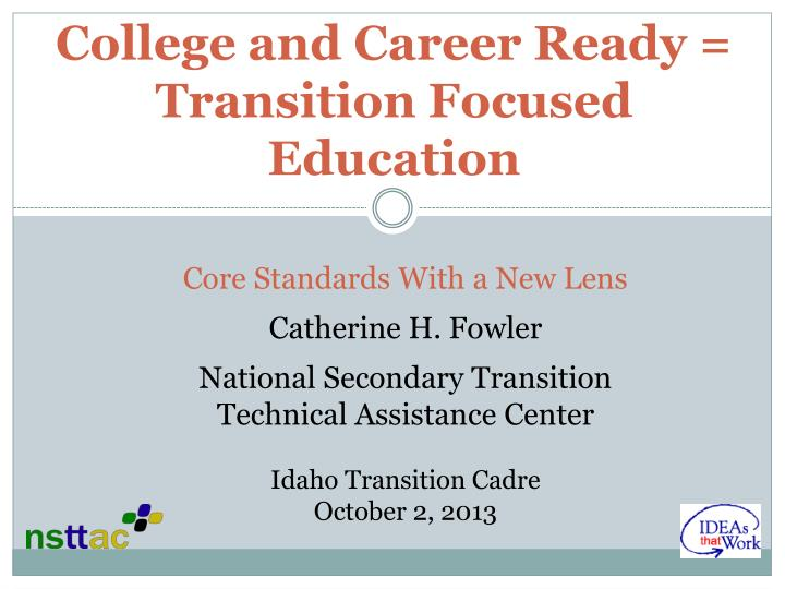 college and career ready transition focused education n.