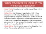 factors influencing the choice of type of business o rganisation1