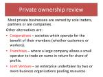 private ownership review